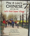 Picture of Play & Learn Chinese #7 Let's Visit Dawei Village