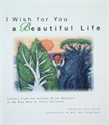 Picture of I Wish for You a Beautiful Life