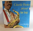 Picture of Charlie Parker Played Be Bop